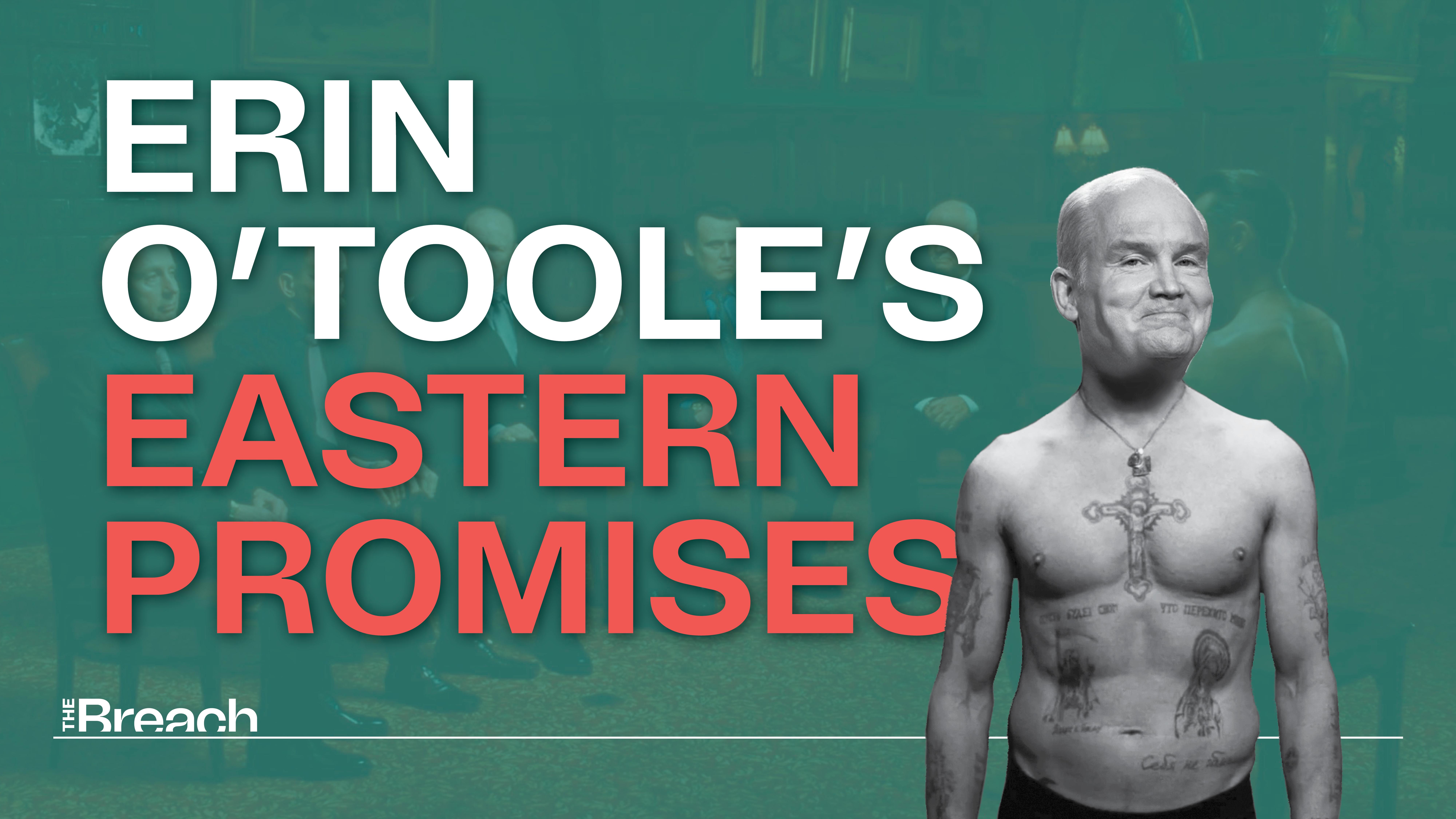 Erin O'Toole's Eastern Promises
